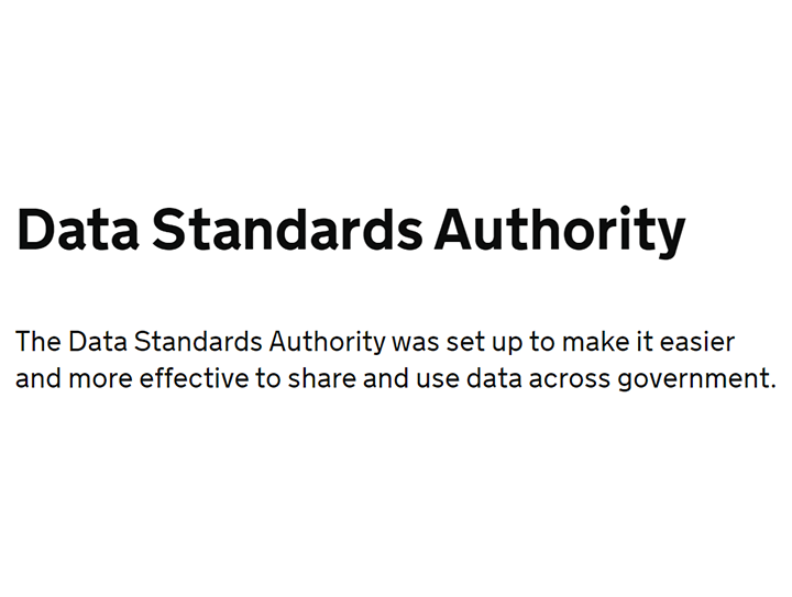 The UK Government's Data Standards Authority publishes metadata standards